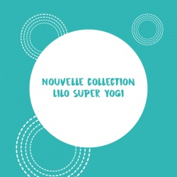 nouvelle-collection-lilo-super-yogi